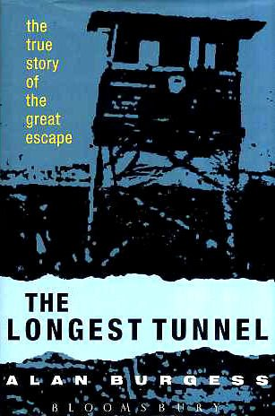 The Longest Tunnel: The True Story of the Great Escape ()