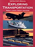 Exploring Transportation, Stephen R. Johnson and Patricia A. Farrar-Hunter, 1566376777