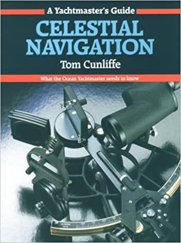Book Celestial Navigation: What the Ocean Yachtmaster Needs to Know