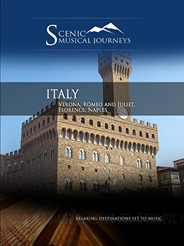 Amazon.com: Naxos Scenic Musical Journeys - Italy Verona, Romeo and Juliet, Florence, Naples