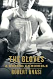 The Gloves: A Boxing Chronicle