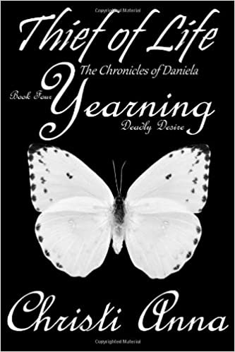Yearning: The Chronicles of Daniela (Thief of Life Book 4)