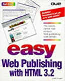 Easy Web Publishing with HTML 3.2, Jonah Neugass, 0789711435