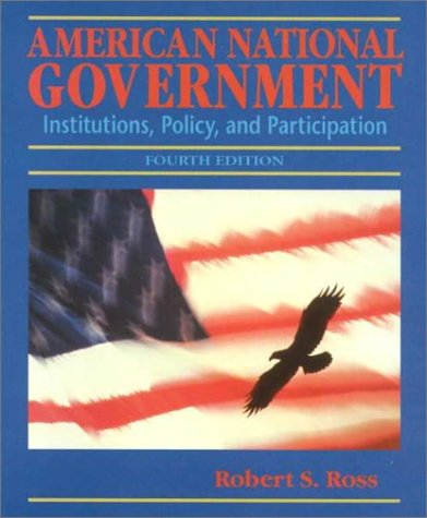 American National Government: Institution, Policy and Participation