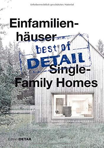 Best Of Detail  Einfamilienhäuser Single Family Homes