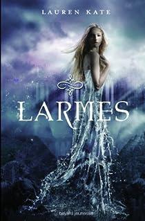 Larmes, Tome 1 : Larmes par Kate