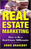 REAL ESTATE MARKETING HOW TO BE A REAL-ESTATE MILLIONAIRE: learn how to wholesale for big real estate deals real estate marketing your blueprint to wholesale more deals