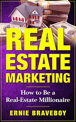 REAL ESTATE MARKETING HOW TO BE A REAL-ESTATE MILLIONAIRE: learn how to wholesale for big real estate deals real estate marketing your blueprint to wholesale more deals (Best Real Estate Websites For Buyers)