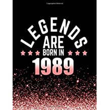 Legends Are Born In 1989: Birthday Notebook/Journal For Writing 100 Lined Pages, Year 1989 Birthday Gift For Women, Keepsake (Pink & Black)