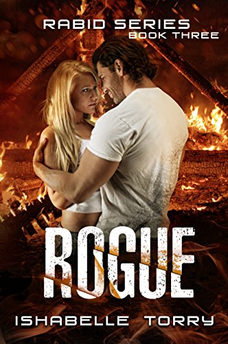 Rogue: An Apocalypse Romance (Rabid Series Book 3)