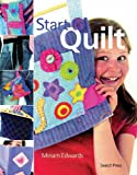 Start to Quilt, Miriam Edwards, 1844483894
