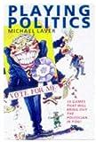Playing Politics, Michael Laver, 019285321X