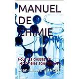 MANUEL DE CHIMIE: Pour les classes de Terminales scientifiques (French Edition)