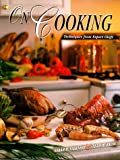 On Cooking : Techniques from Expert Chefs, Labensky, Sarah R. and Hause, Alan M., 0131954490