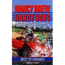 BEST OF ENEMIES (NANCY DREW HARDY BOY SUPERMYSTERY 9)