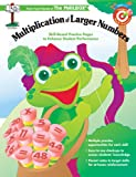 Target Math Success Multiplication of Larger Numbers, The Mailbox Books Staff, 156234594X