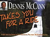Dennis McCann Takes You for a Ride, Dennis McCann, 0942495675