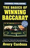 The Basics of Winning Baccarat, Avery Cardoza, 1580420990