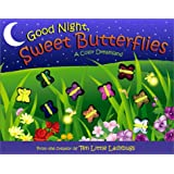 Good Night, Sweet Butterflies: A Color Dreamland