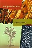 The Green Alembic, Louise Fabiani, 1550651234