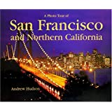 A Photo Tour of San Francisco and Northern California (Photo Tour Books)