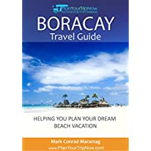 Boracay Travel Guide: Helping You Plan Your Dream Beach Vacation