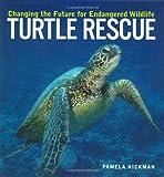 Turtle Rescue, Pamela Hickman, 1552979164