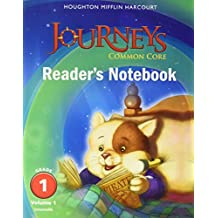 Journeys: Common Core Reader's Notebook Consumable Volume 1 Grade 1