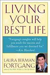 Living Your Best Life by Laura Berman Fortgang (2002-05-13)