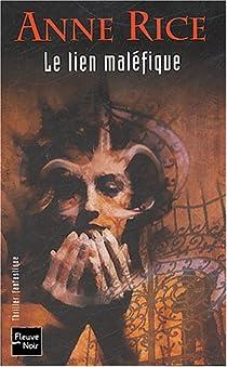 La Saga des sorcières, tome 1 : Le lien maléfique par Rice