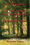 img - for The Adventures of Lil' Wolf, Twinkie, Toes, and Flower Girl in the Homeschool Forest book / textbook / text book