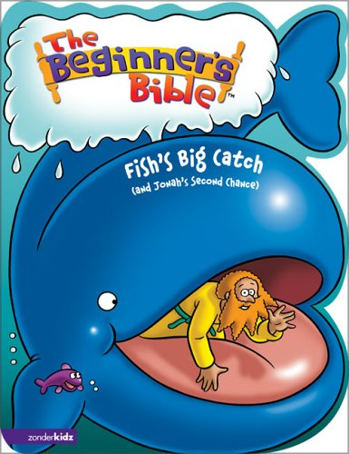 The Beginner's Bible - Fish's Big Catch (and Jonah's Second Chance) (Beginner's Bible, The) Text fb2 book