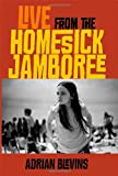Live from the Homesick Jamboree, Adrian Blevins, 0819569305