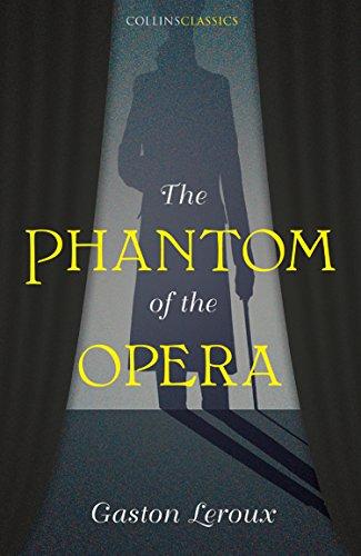 The Phantom of the Opera (Collins Classics)