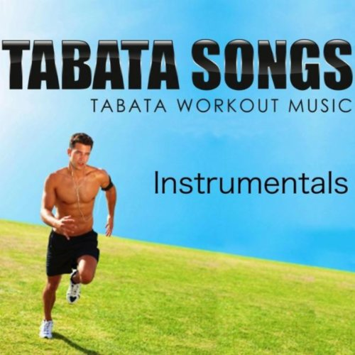 Amazon.com: Tabata Workout Music: Interval Instrumentals: Tabata Songs