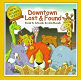 Downtown Lost and Found, Frank B. Edwards, 0921285507