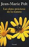 Les dons précieux de la nature par Jean-Marie Pelt