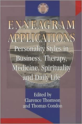 Enneagram Applications 1st edition by Clarence Thomson, Thomas Condon (2001)