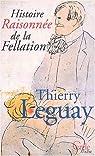 Histoire raisonnée de la fellation par Leguay