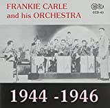 Phyllis Lynne: Frankie Carle And His Orchestra: 1944-1946