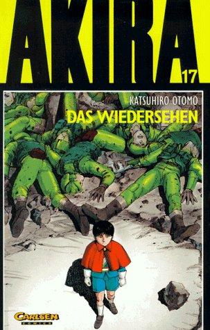 Akira, Bd.17, Das Wiedersehen Taschenbuch – 1994 Katsuhiro Otomo Carlsen 3551711771 Manga