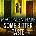 Some Bitter Taste Audiobook by Magdalen Nabb Narrated by Bill Wallis