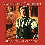 Valentine Pontifex | Robert Silverberg
