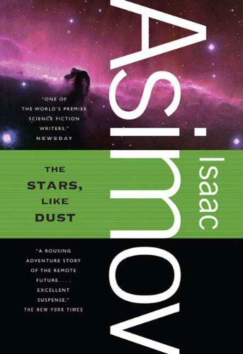 The Stars, Like Dust (Galactic Empire series Book 1) -