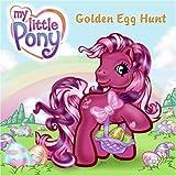 My Little Pony: Golden Egg Hunt