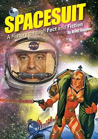 Amazon.com: Spacesuit: A History through Fact and Fiction