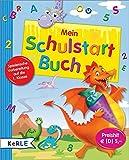 Mein Schulstart-Buch: Spielerische Vorbereitung auf die 1. Klasse