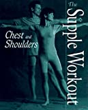 img - for Chest and Shoulders (Supple Workout Series) book / textbook / text book