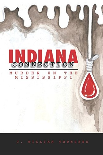 Indiana Connection: Murder on the Mississippi (Indiana Trilogy)