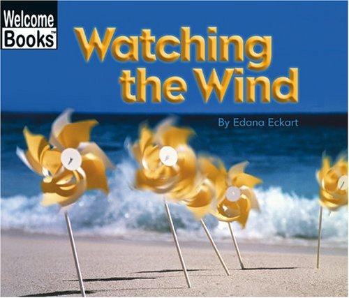 Watching the Wind (Watching Nature) pdf epub